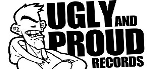 Ugly And Proud Records