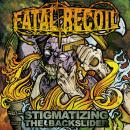 FATAL RECOIL - Stigmatizing The Backslider - CD