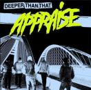 APPRAISE - Deeper Than That - LP
