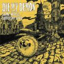 DIE MY DEMON - Same world different eyes - CDEP