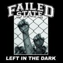 FAILED STATE - Left In The Dark - CD