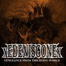 EDENISGONE - Vengeance From This Dying World - CDEP